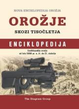 Enciklopedija orožja - Orožje skozi tisočletja