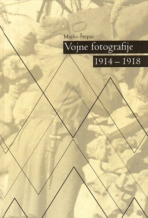 Vojne fotografije 1914-1918