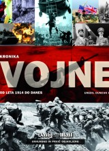 Kronika vojne: od leta 1914 do danes