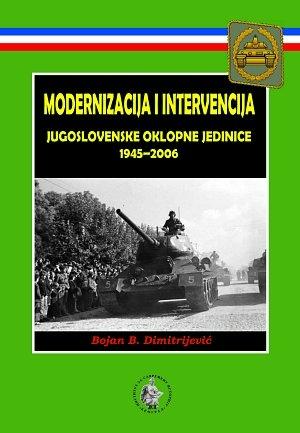 Modernizacija in intervencija - Jugoslovanske oklepne enote 1945-2006