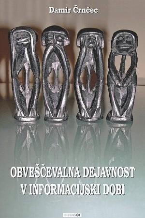 Damir Črnečec, knjiga, Obveščevalna dejavnost v informacijski dobi