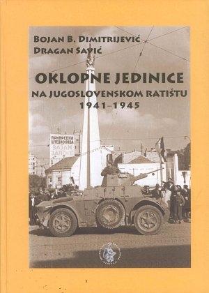Oklepne enote na jugoslovanskem vojskovališču 1941 – 1945