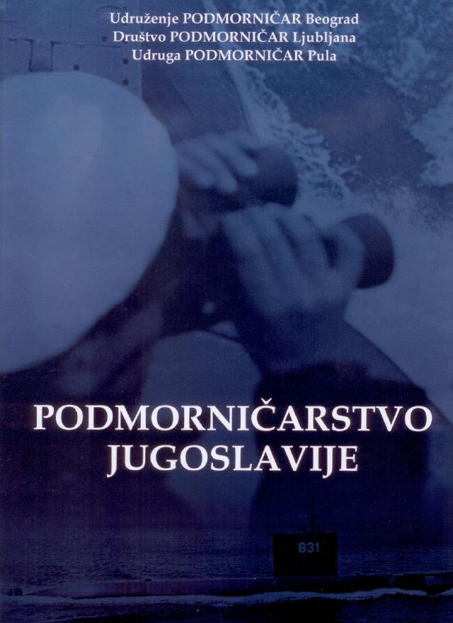 Knjiga Podmorničarstvo Jugoslavije