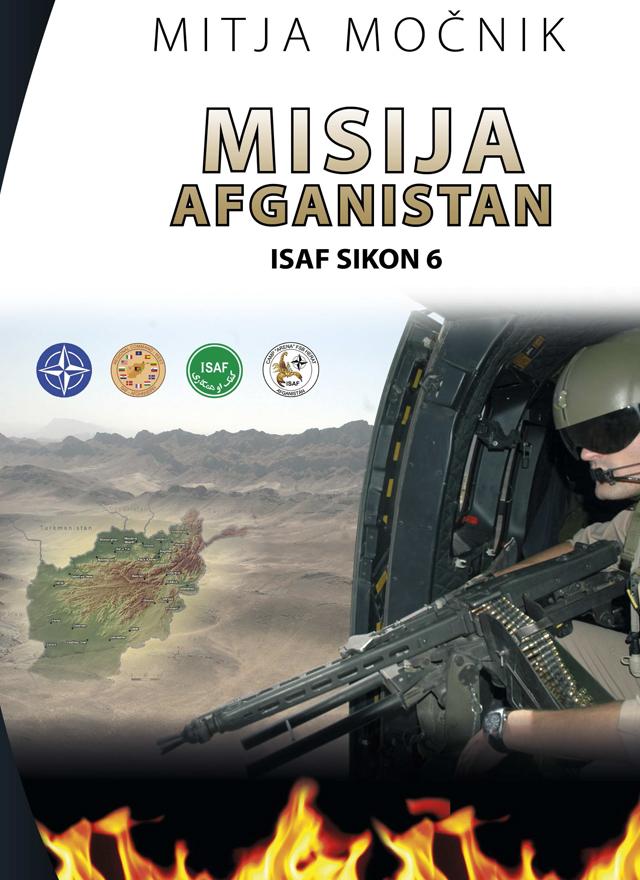 Knjiga: Misija Afganistan ISAF SIKON 6